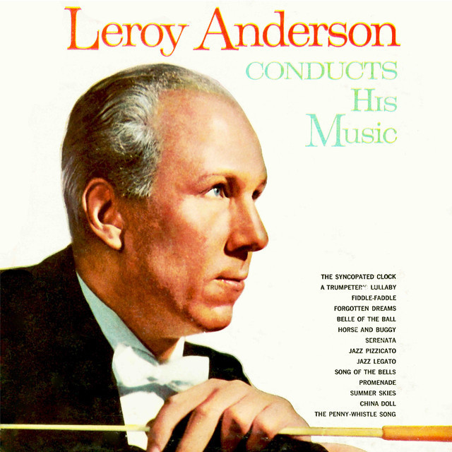 Leroy Anderson conducts His Music ('60)