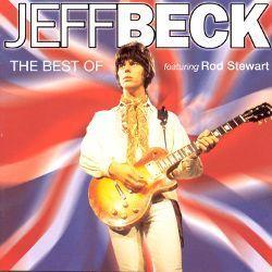 The Best of Jeff Beck featuring Rod Stewart