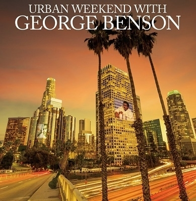 Urban Weekend with George Benson