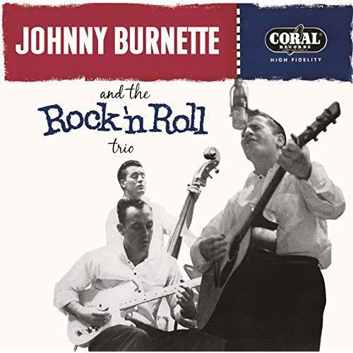 Johnny Burnette & The Rock 'N' Roll Trio ('56)