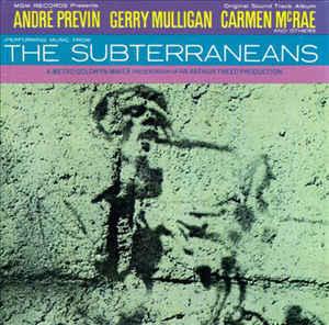 Music from The Subterraneans Original Sound Track Album - Andre Previn, Gerry Mulligan, Carmen McRae ('60)