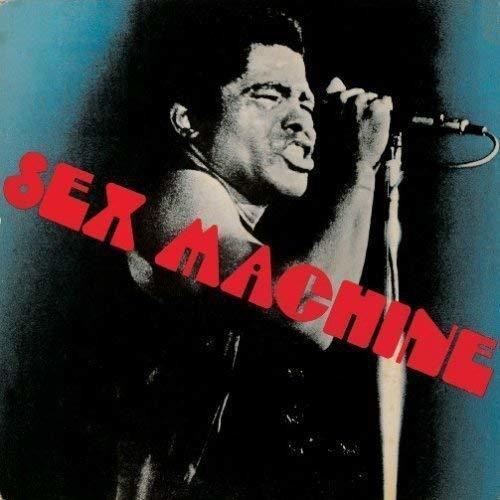 Sex Machine - James Brown ('70)