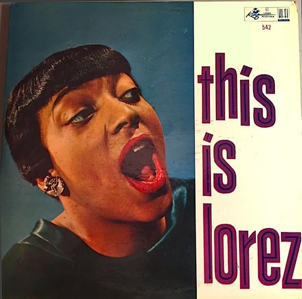 This Is Lorez ('57)