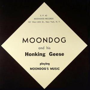 Moondog and His Honking Geese Playing Moondog's Music ('55)