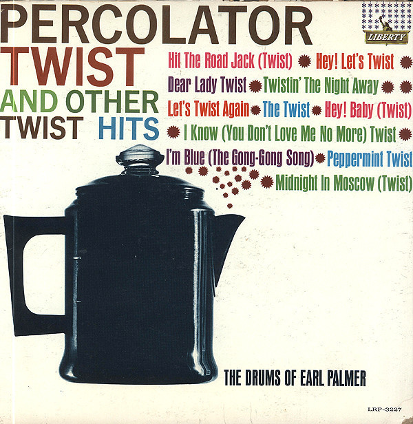Percolator Twist and Other Twist Hits ('62)