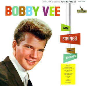 Bobby Vee with Strings and Things ('61)