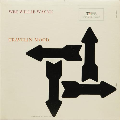 Travelin' Mood - Wee Willie Wayne ('61)